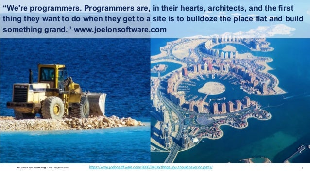"""#LaDuckConf by OCTO Technology © 2019 - All rights reserved 4 """"We're programmers. Programmers are, in their hearts, archit..."""