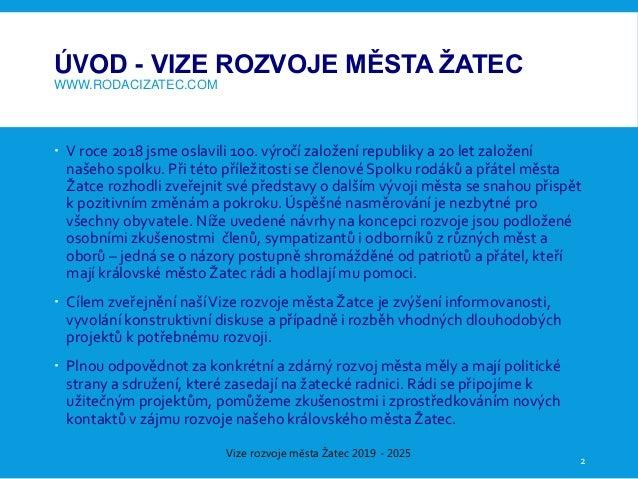 Vize rozvoje města Žatec 2019-2025 Slide 2