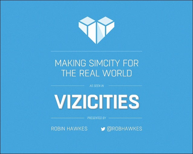 ViziCities: Making SimCity for the Real World