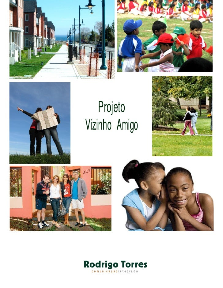 Projeto Vizinho Amigo      comunicaçãointegrada