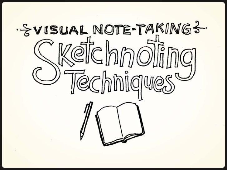 Viznotes101 sketchnoting-techniques-090510233906-phpapp02