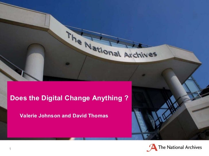 Valerie Johnson and David Thomas Does the Digital Change Anything ?