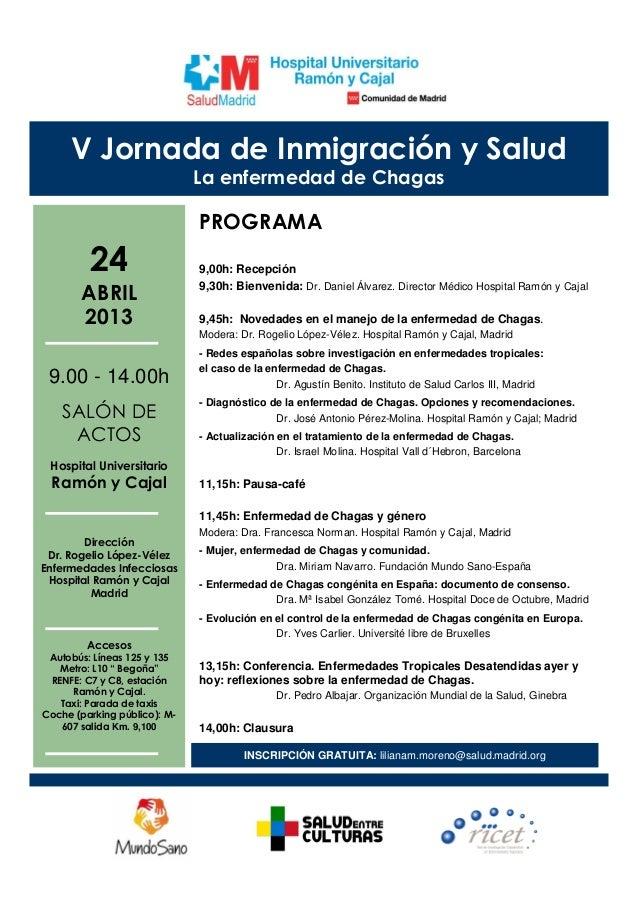 V Jornada de Inmigración y Salud                              La enfermedad de Chagas                              PROGRAM...