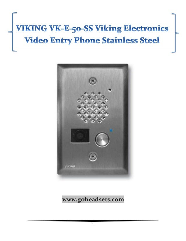 Vk E 50 Ss Viking Electronics Video Entry Phone Stainless Steel