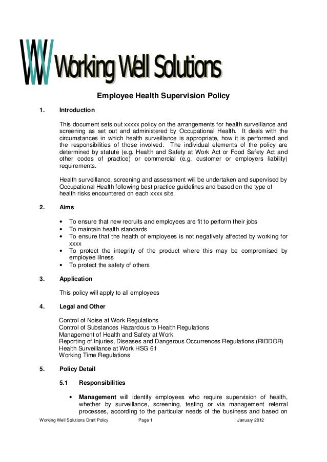 Working Well Solutions Draft Policy Page 1 January 2012 Employee Health Supervision Policy 1. Introduction This document s...