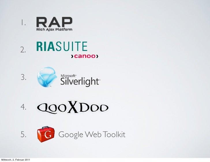 1.                2.                3.                4.                5.          Google Web ToolkitMittwoch, 2. Februar...