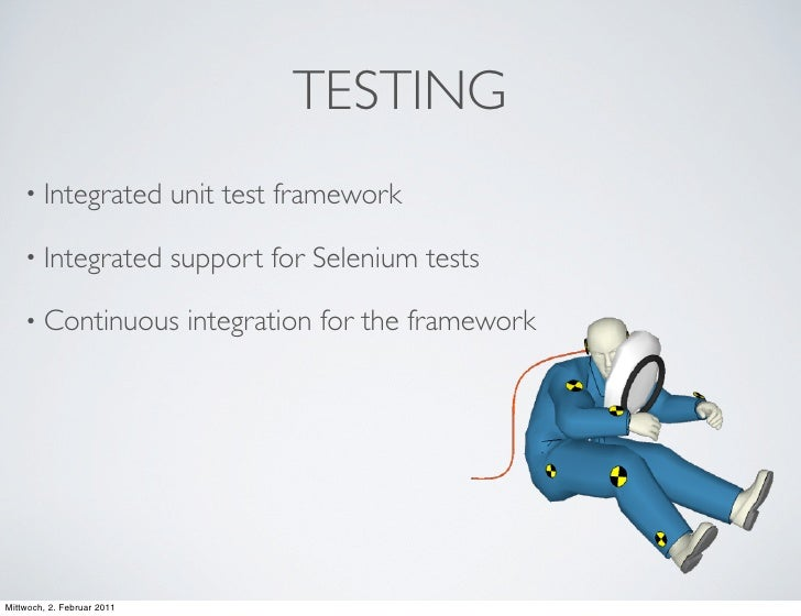 TESTING    • Integrated            unit test framework    • Integrated            support for Selenium tests    • Continuo...