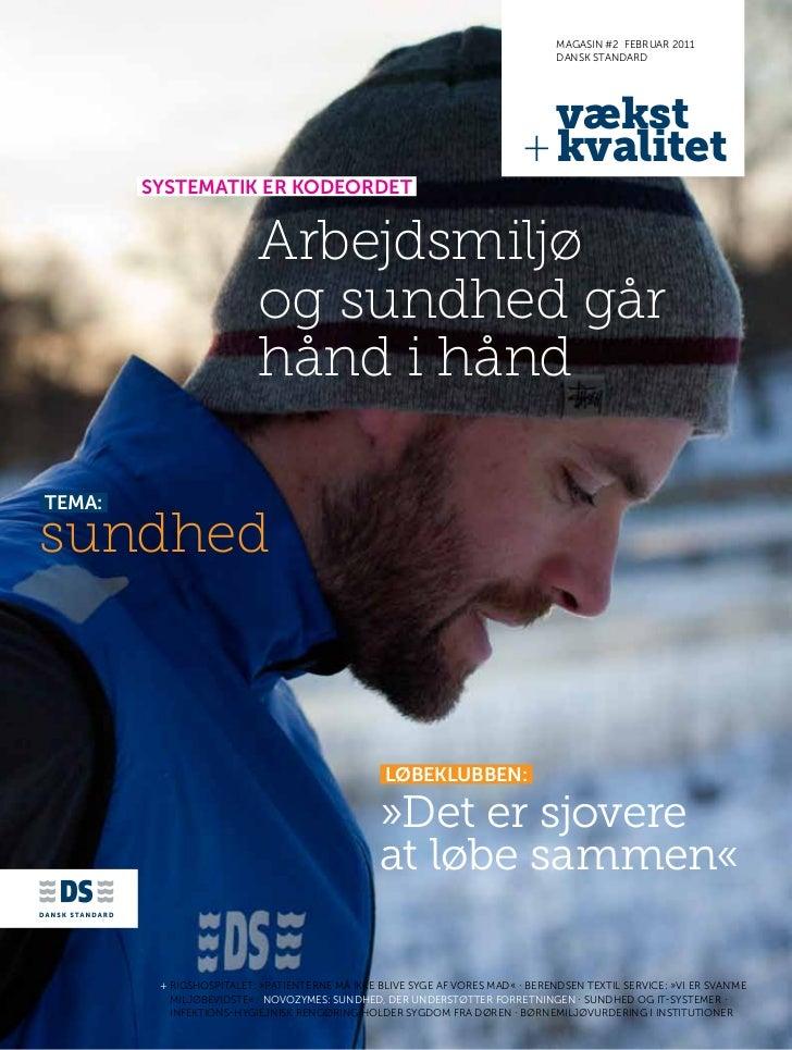 magasin #2 febRuaR 2011                                                                                dansk standaRd     ...