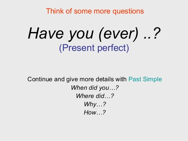 Have You Ever...?