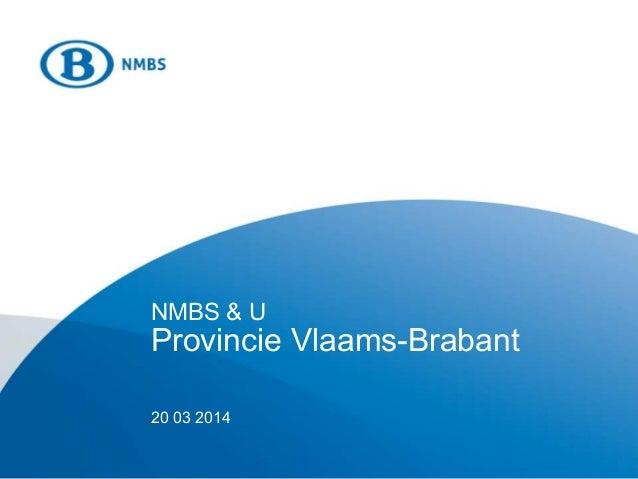 NMBS & U Provincie Vlaams-Brabant 20 03 2014