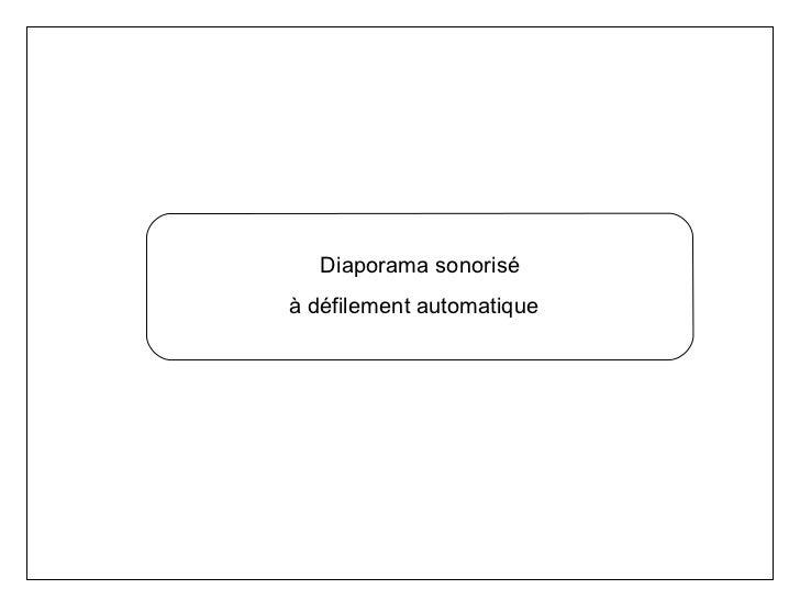 Diaporama sonorisé à défilement automatique