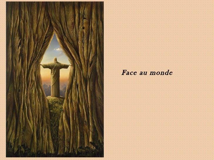 Face au monde