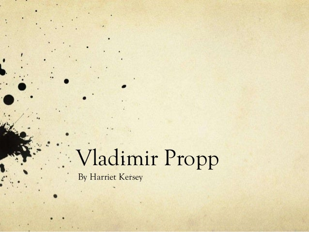 Vladimir Propp By Harriet Kersey