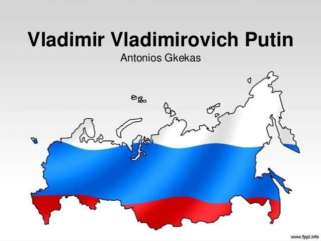 Vladimir Vladimirovich Putin         Antonios Gkekas