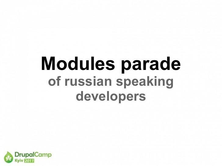 Modules paradeof russian speaking     developers