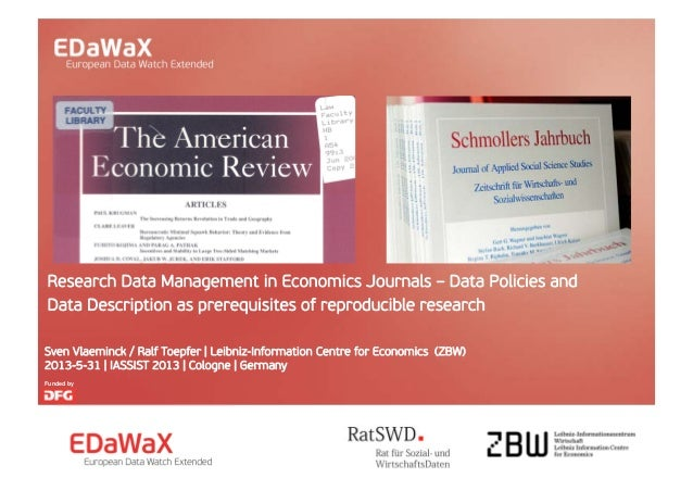 Research Data Management in Economics Journals – Data Policies andData Description as prerequisites of reproducible resear...