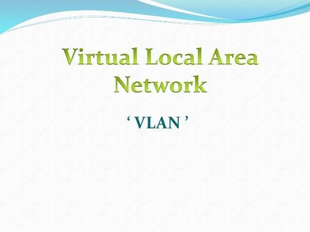 ' VLAN '