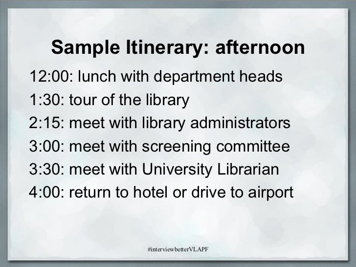 Interviewing tips from the other side of the table 25 sample itinerary sciox Images