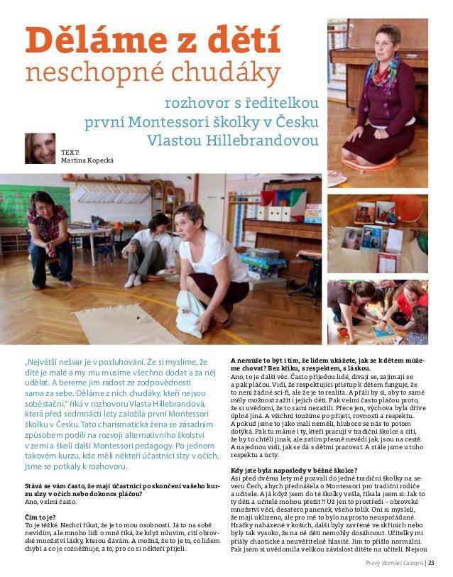 Pravý domácí časopis | 23 Stává se vám často, že mají účastníci poskončení vašeho kur- zu slzy vočích nebo dokonce pláčo...
