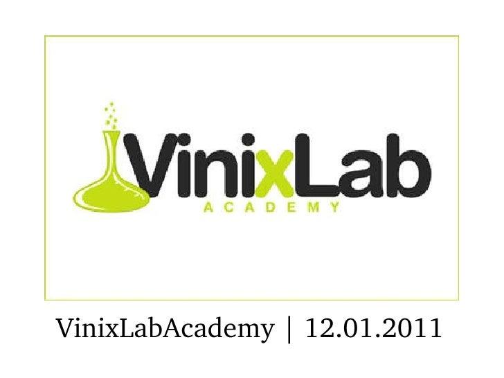 VinixLabAcademy   12.01.2011
