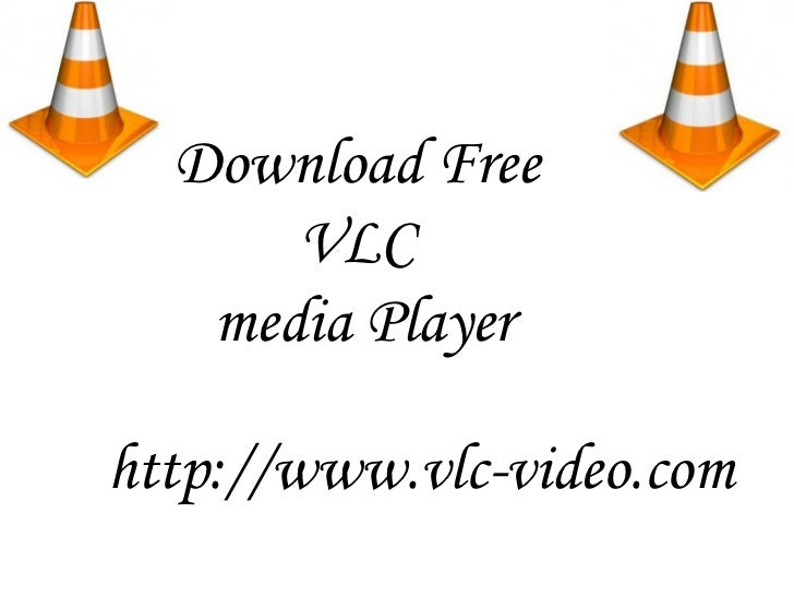 Vlc media player download in one click. Virus free.