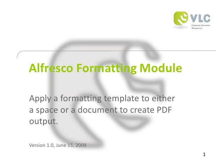 VLC Alfresco Formatting Module
