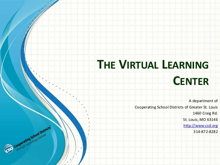 THE VIRTUAL LEARNING              CENTER                                      A department of      Cooperating School Dist...