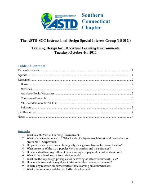 The ASTD-SCC Instructional Design Special Interest Group (ID SIG) Training Design for 3D Virtual Learning Environments Tue...