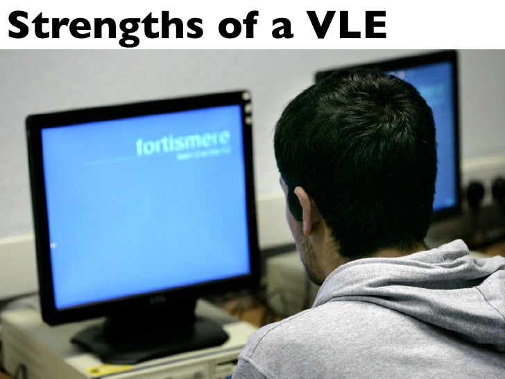 Strengths of a VLE