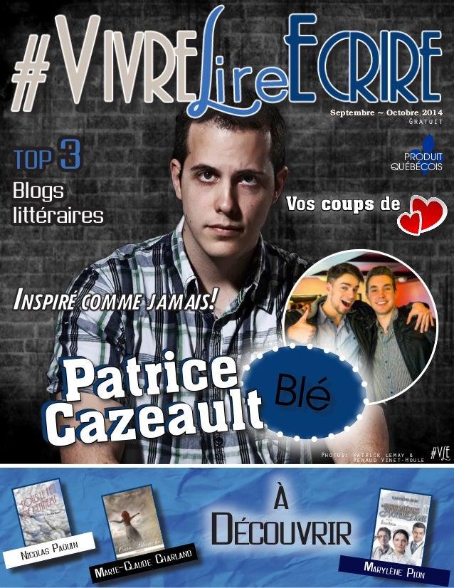 produit québécois Septembre ~ Octobre 2014 Gratuit TOP 3 Blogs littéraires Vos coups de Inspiré comme jamais! #VLE à Décou...