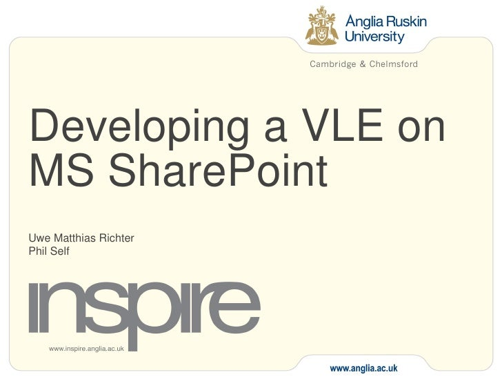 Developing a VLE on MS SharePoint Uwe Matthias Richter Phil Self
