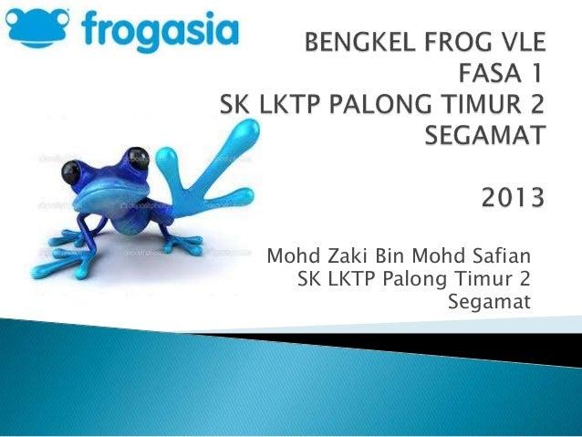 Mohd Zaki Bin Mohd Safian SK LKTP Palong Timur 2 Segamat
