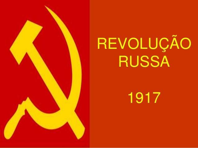 REVOLUÇÃO RUSSA 1917