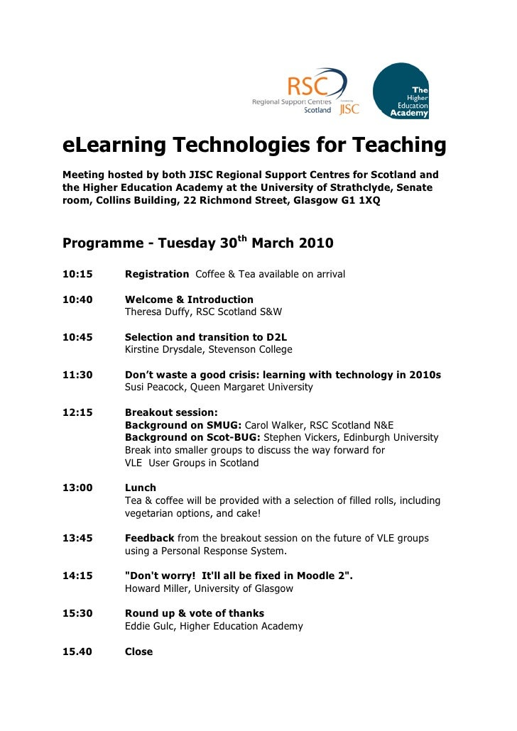 eLearning Technologies for Teaching Meeting hosted by both JISC Regional Support Centres for Scotland and the Higher Educa...