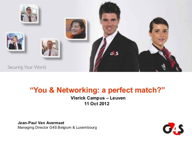 """""""You & Networking: a perfect match?""""                            Vlerick Campus – Leuven                                   ..."""