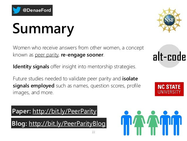 @DenaeFord Summary Women who receive answers from other women, a concept known as peer parity, re-engage sooner. Identity ...
