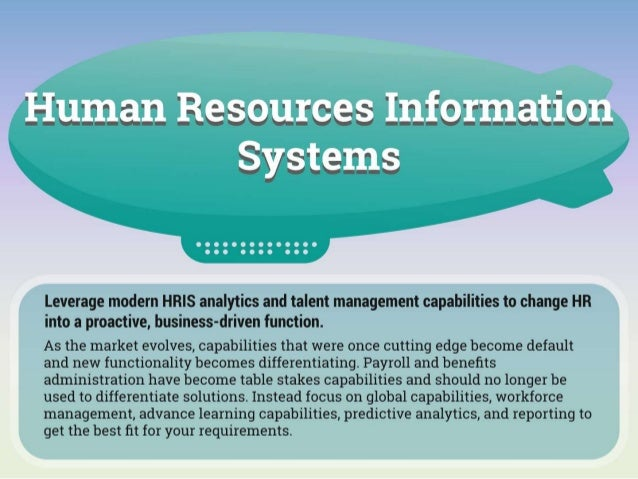 Leverage modern HRIS analytics and talent management capabilities to change HR into a proactive, business-driven function....