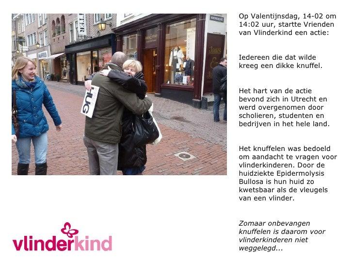 Op Valentijnsdag, 14-02 om 14:02 uur, startte Vrienden van Vlinderkind een actie: Iedereen die dat wilde kreeg een dikke k...