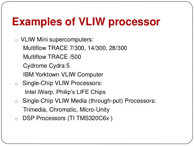 Vliw Architecture: VLIW Processors