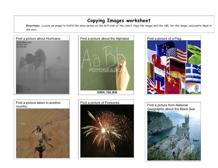 Copying Images worksheet       Directions: Locate an image to fulfill the description on the left side of the chart. Copy ...