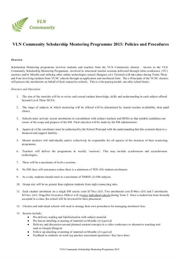 VLNCommunityScholarshipMentoringProgramme2013:PoliciesandProceduresOverviewScholarship Mentoring programme involve...
