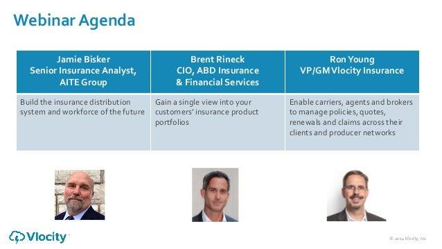 ©  2014  Vlocity,  Inc.     Webinar  Agenda   Jamie  Bisker   Senior  Insurance  Analyst,     AI...