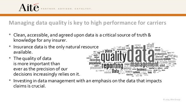©  2014  Vlocity,  Inc.    ©  2014  Aite  Group   Managing  data  quality  is  key  to  high...