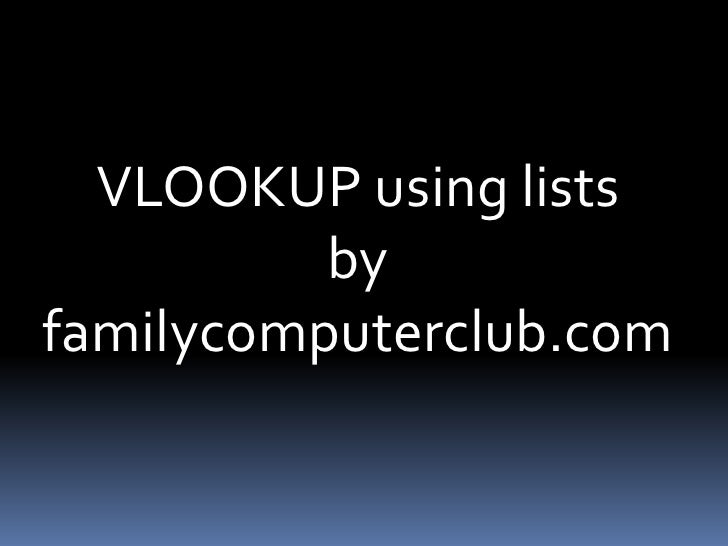 VLOOKUP using lists<br />by<br />familycomputerclub.com<br />
