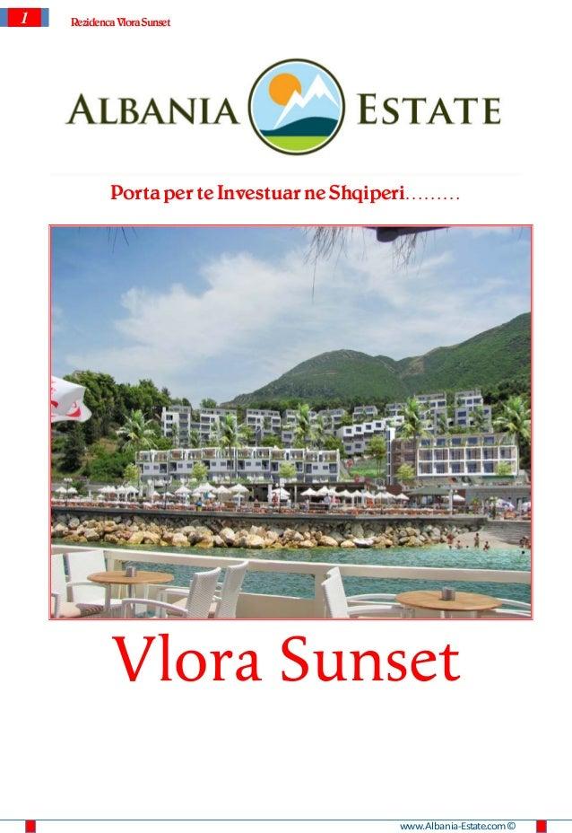 1   Rezidenca VloraSunset            Porta per te Investuar ne Shqiperi………            Vlora Sunset                        ...