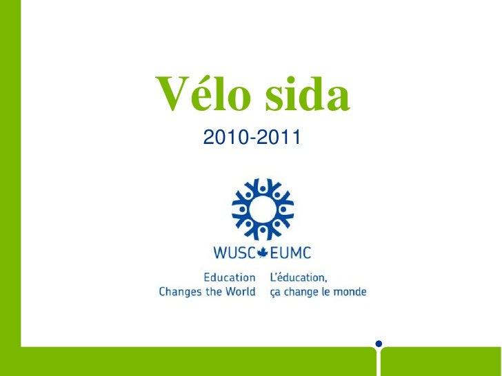 Vélo sida<br />2010-2011<br />
