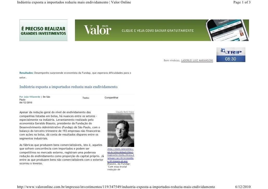 Indústria exposta a importados reduziu mais endividamento | Valor Online                                                  ...