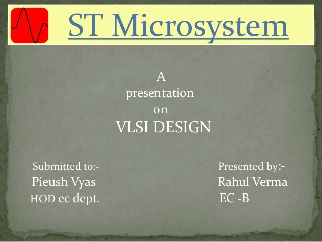 ST Microsystems is a software and VLSI design training center located in the IT-zone at Sitapura industrial area, Jaipur...