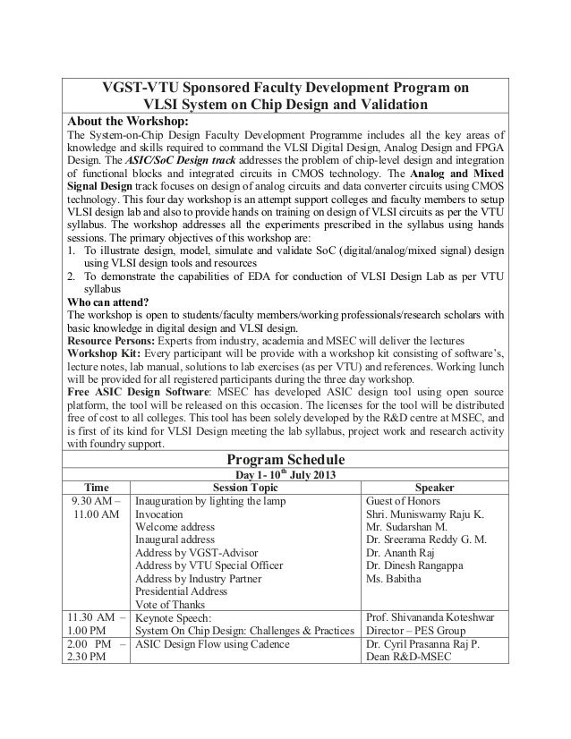 VGST-VTU Sponsored Faculty Development Program on VLSI System on Chip Design and Validation About the Workshop: The System...