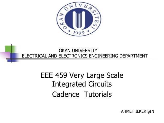 OKAN UNIVERSITYELECTRICAL AND ELECTRONICS ENGINEERING DEPARTMENT       EEE 459 Very Large Scale          Integrated Circui...